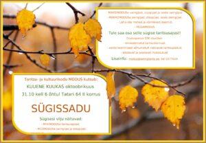 SÜGISSADU - oktoobri kuuene kuukas @ Tantsu- ja kultuurikodu MODUS